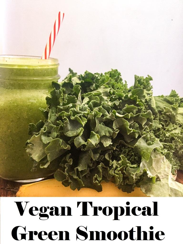 Vegan Tropical Green Smoothie